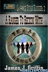 Download ebook Lone Star Ranger series by James J. Griffin (.ePUB)(.MOBI)