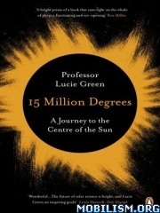 15 Million Degrees by Lucie Green  +