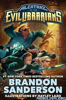Download ebook Alcatraz versus Evil Librarians by Brandon Sanderson (.MP3)