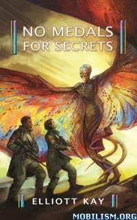 Download No Medals for Secrets by Elliott Kay (.ePUB)(.MOBI)(.AZW3)