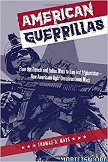 Download ebook American Guerrillas by Thomas D. Mays (.ePUB)