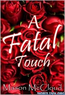 Download A Fatal Touch by Mason McCloud (.ePUB)