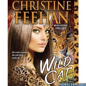 Download ebook Wild Cat by Christine Feehan (.MP3)