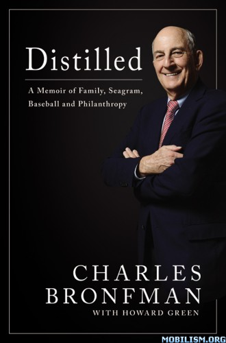 Download Distilled by Charles Bronfman & Howard Green (.ePUB)