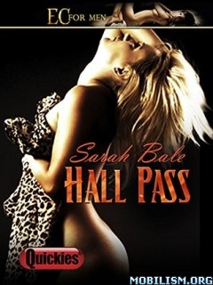 Download ebook Hall Pass by Sarah Bale (.ePUB)(.MOBI)