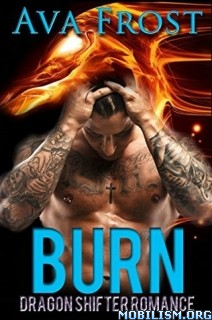 Download ebook Burn by Ava Frost (.ePUB)