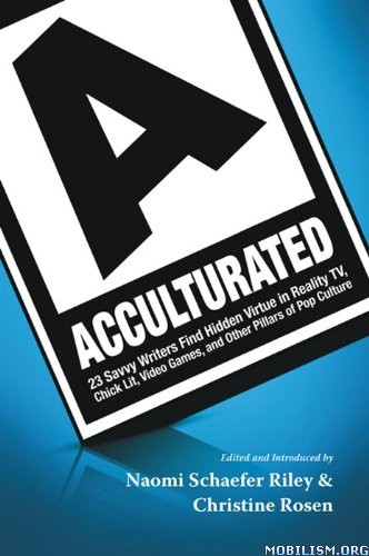 Download ebook Acculturated by Naomi Schaefer Riley (.ePUB)(.PDF)