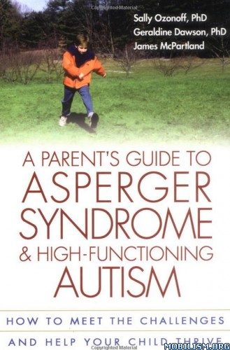 A Parent's Guide to Asperger Syndrome by Sally Ozonoff+