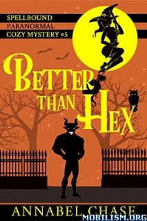 Download Better Than Hex by Annabel Chase (.ePUB)(.AZW3)