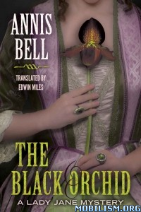 Download ebook The Black Orchid by Annis Bell (.ePUB)