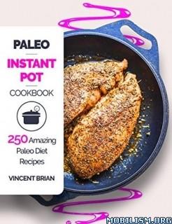 Paleo Instant Pot Cookbook by Vincent Brian