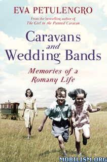 Download ebook Caravans & Wedding Bands by Eva Petulengro (.ePUB)