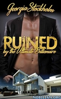 Download ebook Ruined by the Ultimate Billionaire by G. Stockholm (.ePUB)+