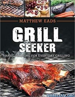 Grill Seeker by Matthew Eads  +