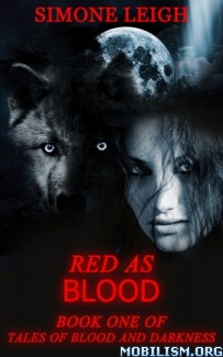 Download ebook Red As Blood by Simone Leigh (.ePUB) (.MOBI)