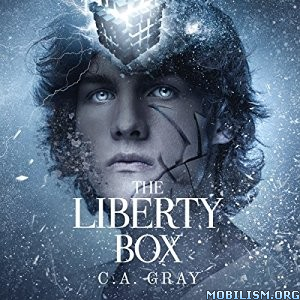 Download ebook The Liberty Box by C.A. Gray (.MP3)