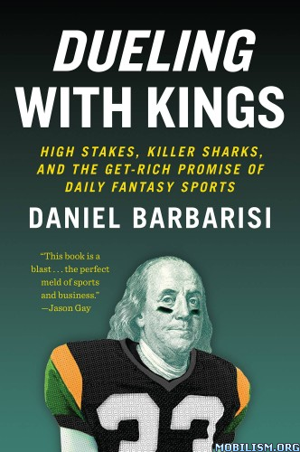 Download Dueling with Kings by Daniel Barbarisi (.ePUB)