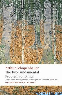 Download ebook Fundamental Problems of Ethics by Arthur Schopenhauer(.ePUB)