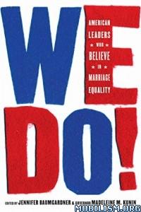 Download ebook We Do! by Jennifer Baumgardner, Madeleine M. Kunin (.ePUB)