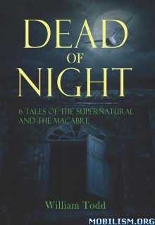 Download ebook Dead of Night by William Todd (.ePUB)