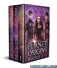 Download Planet Origins Box Set (1-3) by Lucia Ashta (.ePUB)