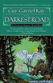 Download The Darkest Road by Guy Gavriel Kay (.MP3)