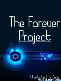 Download The Forever Project by Charlotte L R Kane (.ePUB) (.MOBI)