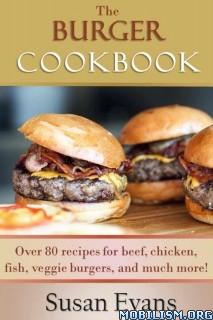 Download The Burger Cookbook by Susan Evans (.ePUB)(.MOBI)