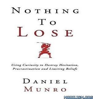 Nothing To Lose by Daniel Munro (.M4B)