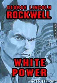 Download White Power by George Lincoln Rockwell (.ePUB)