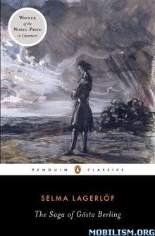 Download ebook The Saga of Gösta Berling by Selma Lagerlof (.ePUB)+