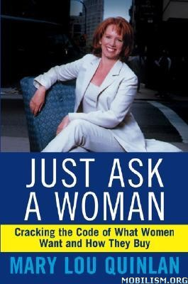 Just Ask a Woman by Mary Lou Quinlan