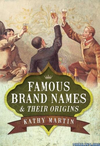 Download Famous Brand Names by Kathy Martin (.ePUB)(.MOBI)(.AZW3)