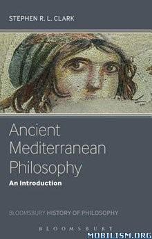Download ebook Mediterranean Philosophy by Stephen R. L. Clark (.ePUB)