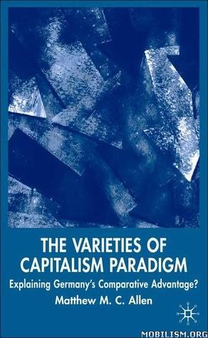 The Varieties of Capitalism Paradigm by Matthew M.C. Allen