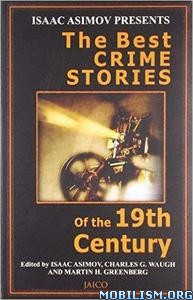 Download ebook Best Crime Stories of the 19th Century by Isaac Asimov(.PDF)