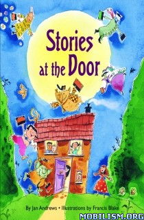 Download ebook Stories at the Door by Jan Andrews (.ePUB) (.MOBI)
