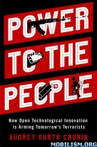 Power to the People by Audrey Kurth Cronin