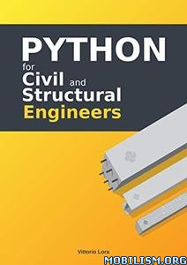Python for Civil and Structural Engineers by Vittorio Lora  +