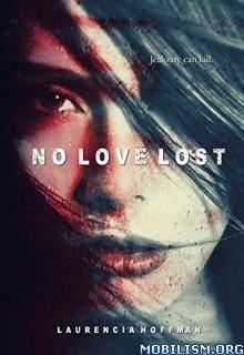 Download No Love Lost by Laurencia Hoffman (.ePUB)