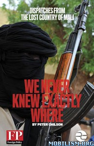 We Never Knew Exactly Where by Peter Chilson