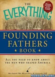 Everything Founding Fathers Book by Meg Greene, Paula Stathakis