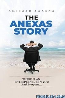 The Anexas Story by Amitabh Saxena