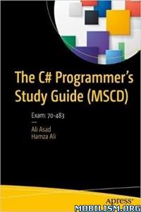 Download ebook C# Programmer's Study Guide by Ali Asad & Hamza Ali (.PDF)