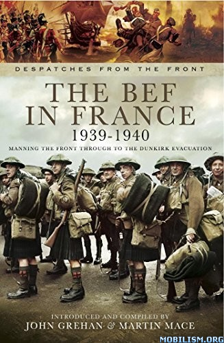 Download ebook The BEF in France by John Grehan & Martin Mace (.ePUB)