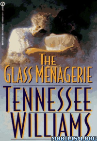 the use of imagery in the glass managerie by tennessee williams Home the glass menagerie q & a how did william use imagery in t the glass menagerie how did william use imagery in the play glass menagerie.