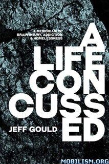 A Life Concussed by Jeff Gould