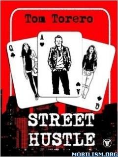 Street Hustle by Tom Torero