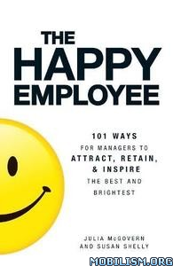 The Happy Employee by Julia McGovern, Susan Shelly