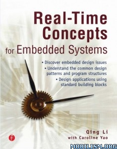 Download Real-Time Concepts for Embedded Systems by Qing Li (ePUB)+